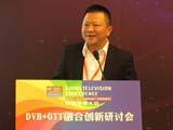 于纪斌:构建DVB+OTT的商业新常态